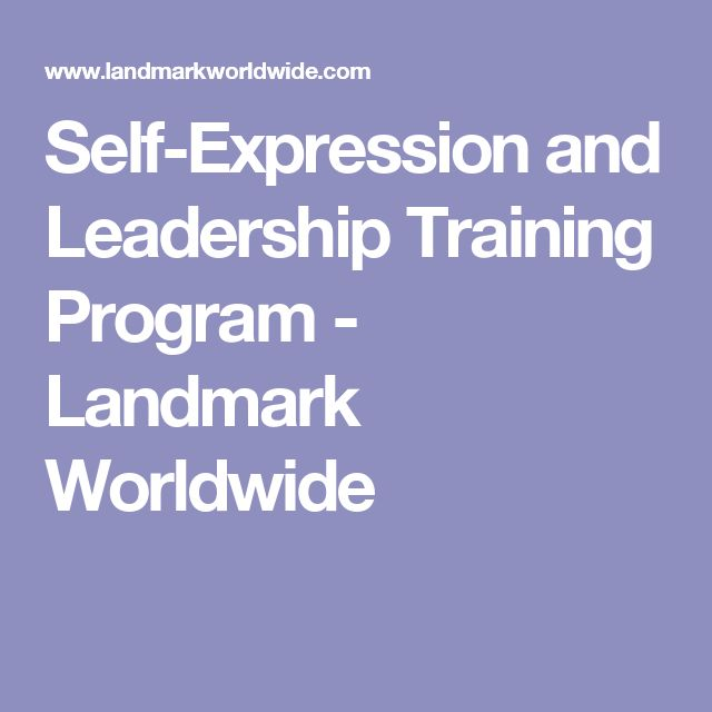 Self-Expression and Leadership Training Program - Landmark Worldwide