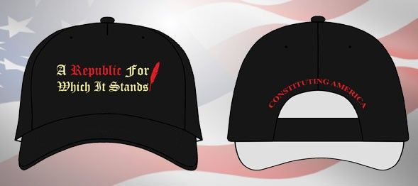 Our 'Republic For Which It Stands' cap!