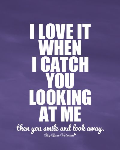 flirting-quotes-i-love-it-when-i-catch-you