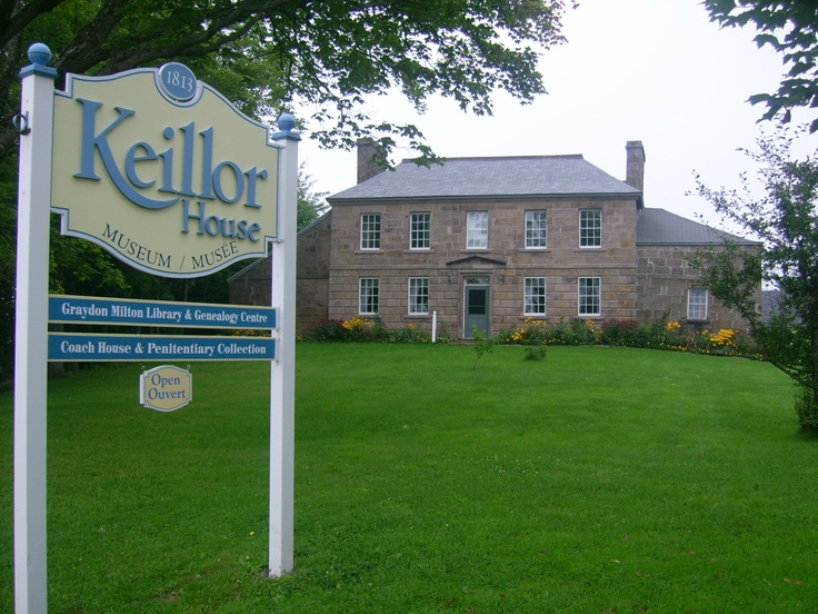 Need to go see the family museum - Keillor House -- 1813  New Brunswick, Canada