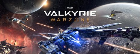 Now Available on Steam - EVE: Valkyrie Warzone