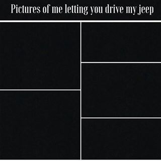 This made me giggle! Yes I'm a girl, yes this is my Jeep, No you cannot drive it! #Jeep #Funny #Meme
