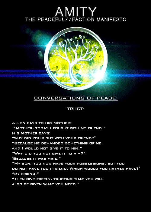 Amity Faction Manifesto!! ❤️❤️ #Divergent #The_Peaceful