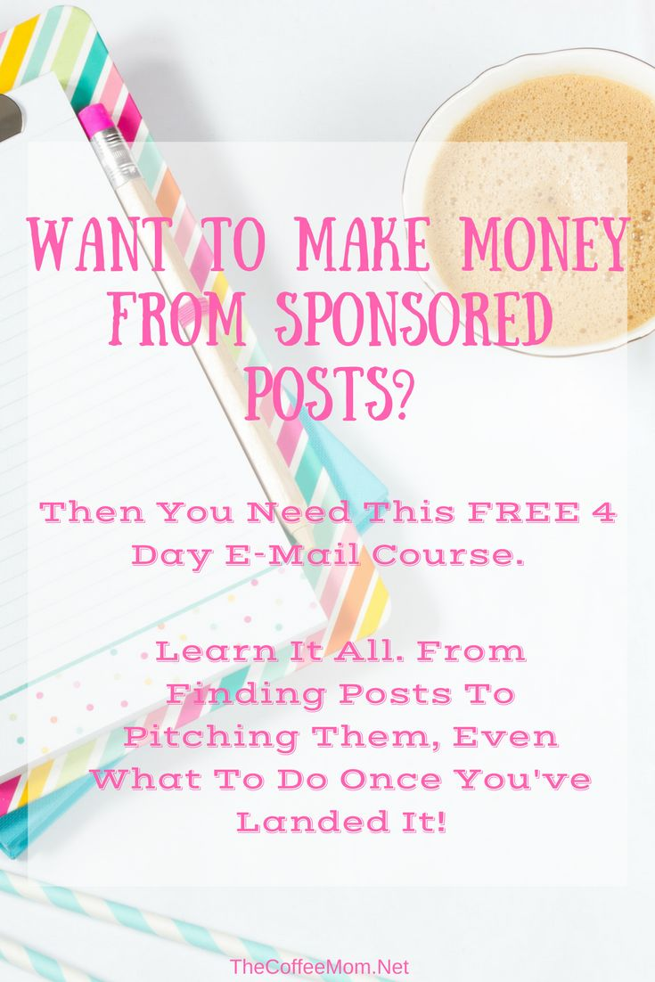 Start making money with sponsored posts with this Free e-mail course. #makemoneyblogging #bloggingadvice