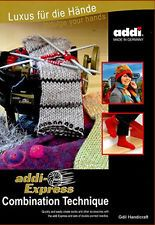 ADDI Express BOOK Combination Technique Instruction ~Socks~Gloves~Hats 981-0