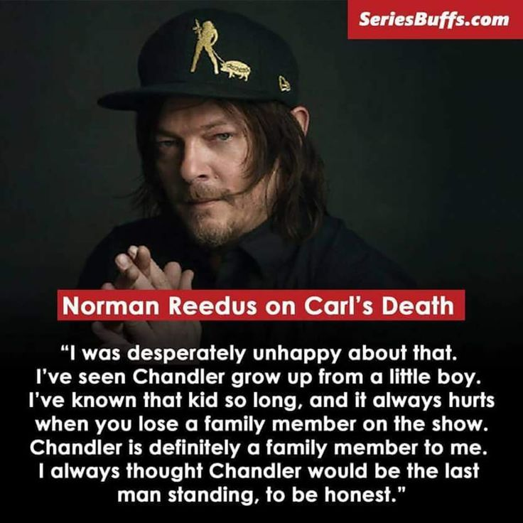 I thought the same thing about Carl. I thought he'd outlast everyone.