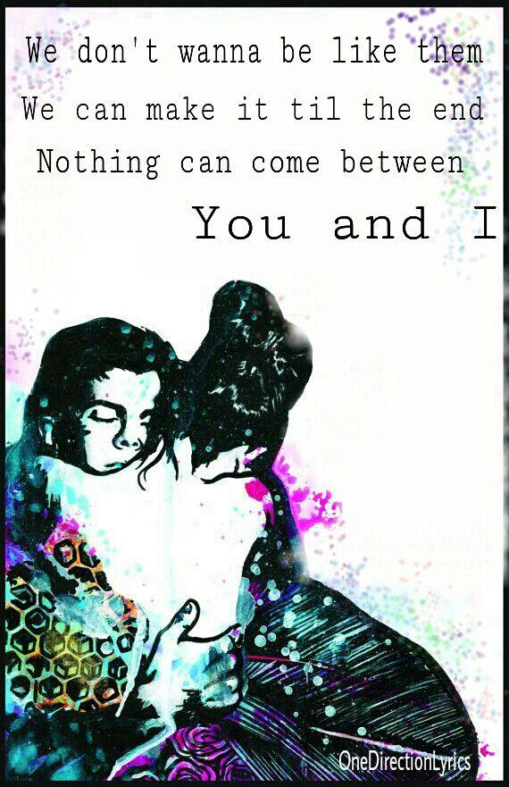 You and I - One Direction lyrics   Music aka Life   Pinterest
