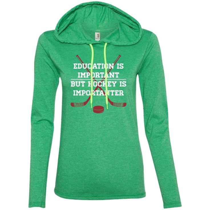 Hockey Education Is Important 887L Anvil Ladies' LS T-Shirt Hoodie