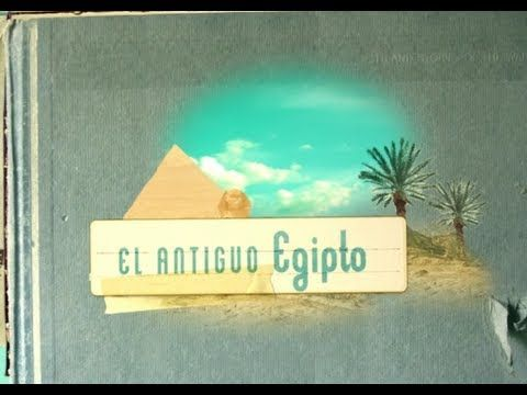 El Antiguo Egipto 01 de 16 (Grandes Civilizaciones / Exploradores de la Historia) Series - YouTube
