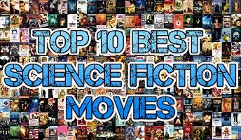 Top 10 Best Science Fiction Movies: https://www.movievsfilm.com/top-10-best-science-fiction-movies/