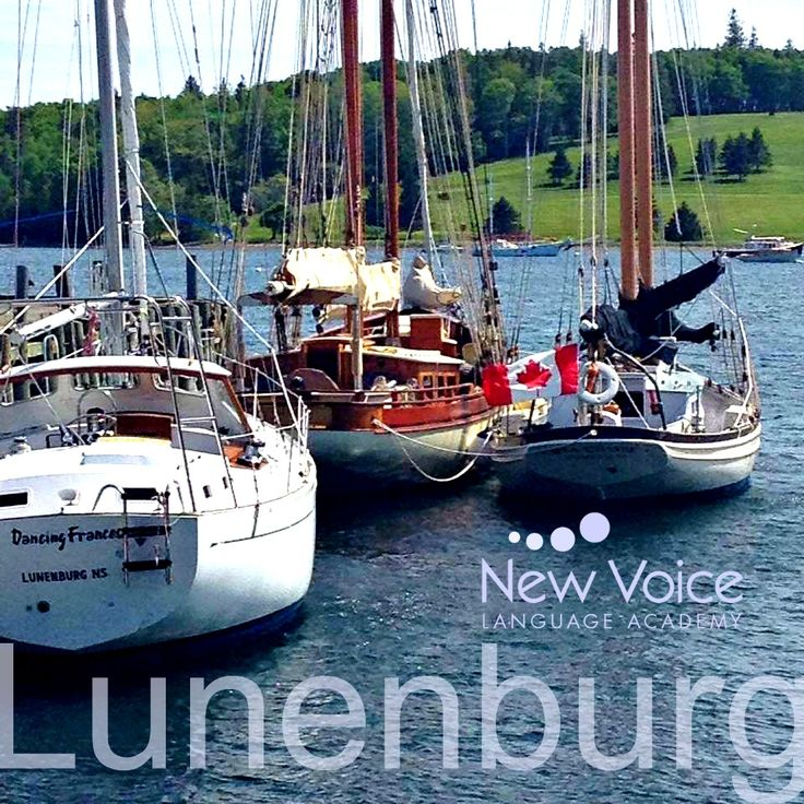 Lunenburg, Nova Scotia, the home of New Voice Language Academy #nvla   #lunenburg   #livelearnplay   Do you want to learn English in an authentic English environment but don't want to miss out on all of your favorite summer activities? Do you want to explore a new culture and practice and improve your English with native English speakers?
