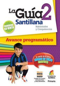 Guia Santillana 2 Habilidades Y Competencias Avance Programatico - Librerias Hidalgo