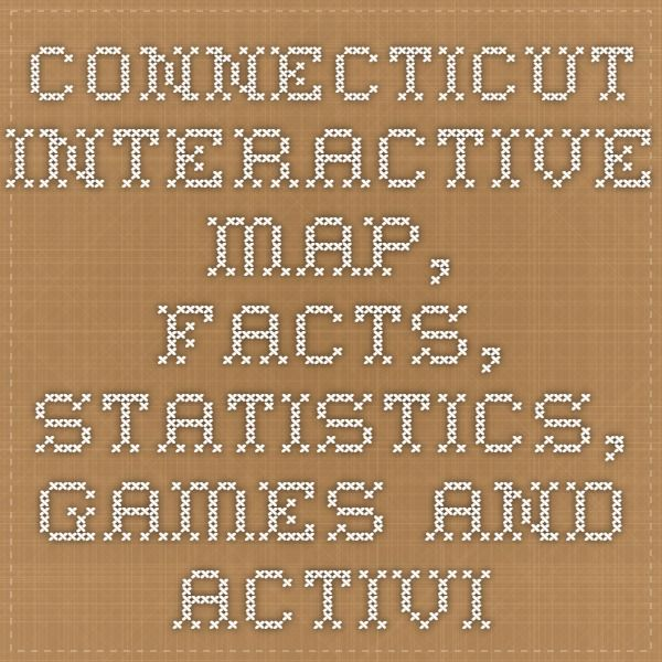 Connecticut Interactive Map, Facts, Statistics, Games and Activities for Kids «