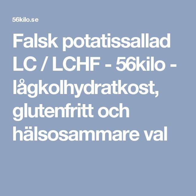 Falsk potatissallad LC / LCHF - 56kilo - lågkolhydratkost, glutenfritt och hälsosammare val