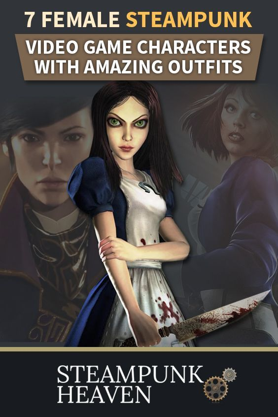 7 Female Steampunk Video Game Characters With Amazing Outfits:  https://steampunkheaven.net/blogs/steampunk-heaven/7-female-steampunk-characters-in-games-with-amazing-outfits
