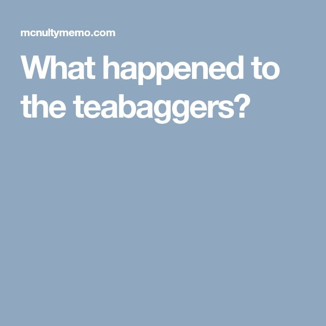 What happened to the teabaggers?