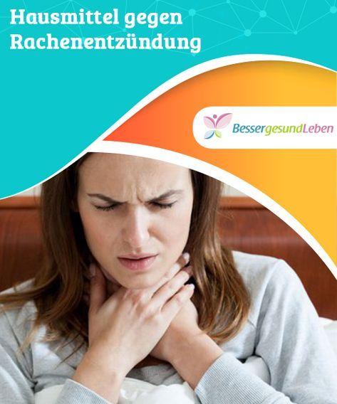 Hausmittel gegen #Rachenentzündung Die ersten #Symptome einer Rachenentzündung oder #Pharyngitis sind #Kratzen im Hals, #Schmerzen beim Schlucken, ein geröteter Rachen und Fieber.