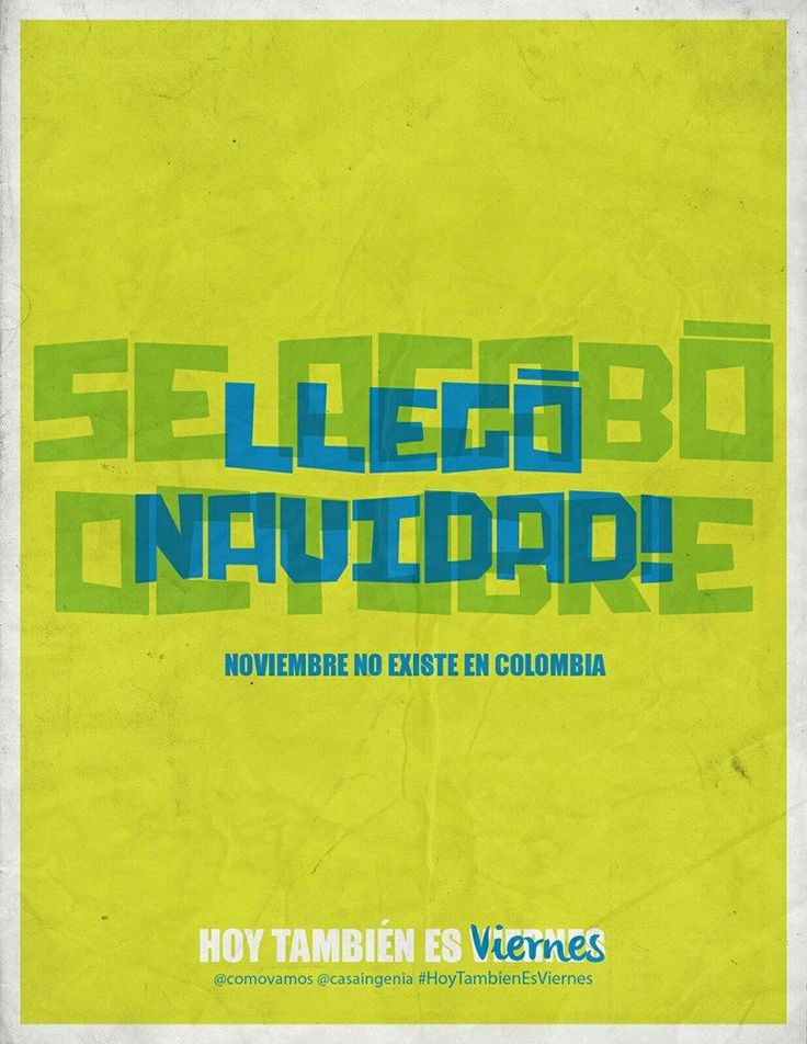 Para los aficionados a la #Navidad, llego diciembre. Sí, aquí en Colombia no existe noviembre.