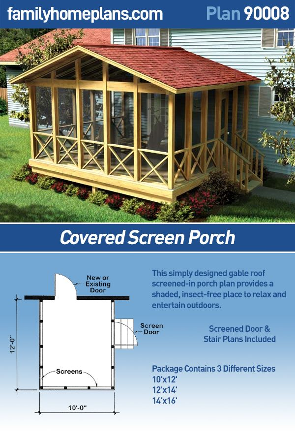 Plan 90008 Covered Screen Porch Screened In Porch Diy Screened In Porch Plans Building A Porch