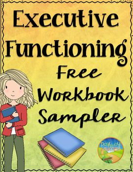 Teach specific executive functioning skills with this free workbook sampler. Skills targeted include: planning, organization, time management, task initiation, working memory, metacognition, self-control, sustained attention, flexibility, and perseverance. FREE 6-12
