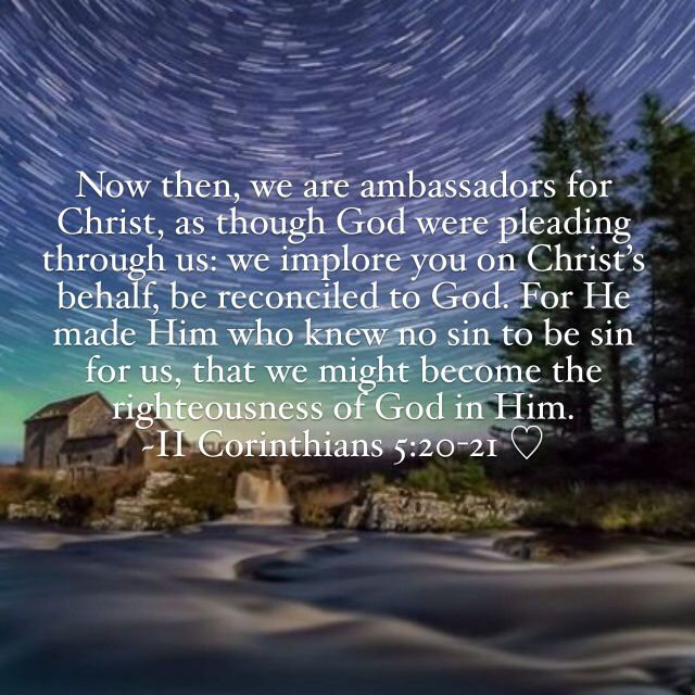 The Glorious Ministry of Reconciliation  We are ambassadors for Christ - We…
