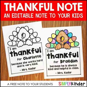 Free Thankful Note for Your Students (Editable)Check out these THANKSGIVING resources from Simply Kinder: Thanksgiving Kindergarten Printables for Literacy