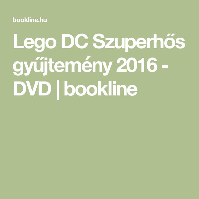 Lego DC Szuperhős gyűjtemény 2016 - DVD | bookline