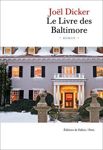Télécharger EPUB: Le Livre des Baltimore Gratuit livre Epub Download - EBOOK EPUB PDF  CLICK HERE >> http://ebookepubfree.xyz/telecharger-epub-le-livre-des-baltimore-gratuit-livre-epub-download/