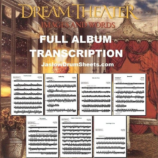 Full drum sheet music transcriptions for the entirely of Dream Theater's pioneering release Images and Words. Meticulously proofread, neatly formatted, and including a notation key and transcription notes. Difficulty 5/5. #drums #drumsheetmusic #dreamtheater #mikeportnoy