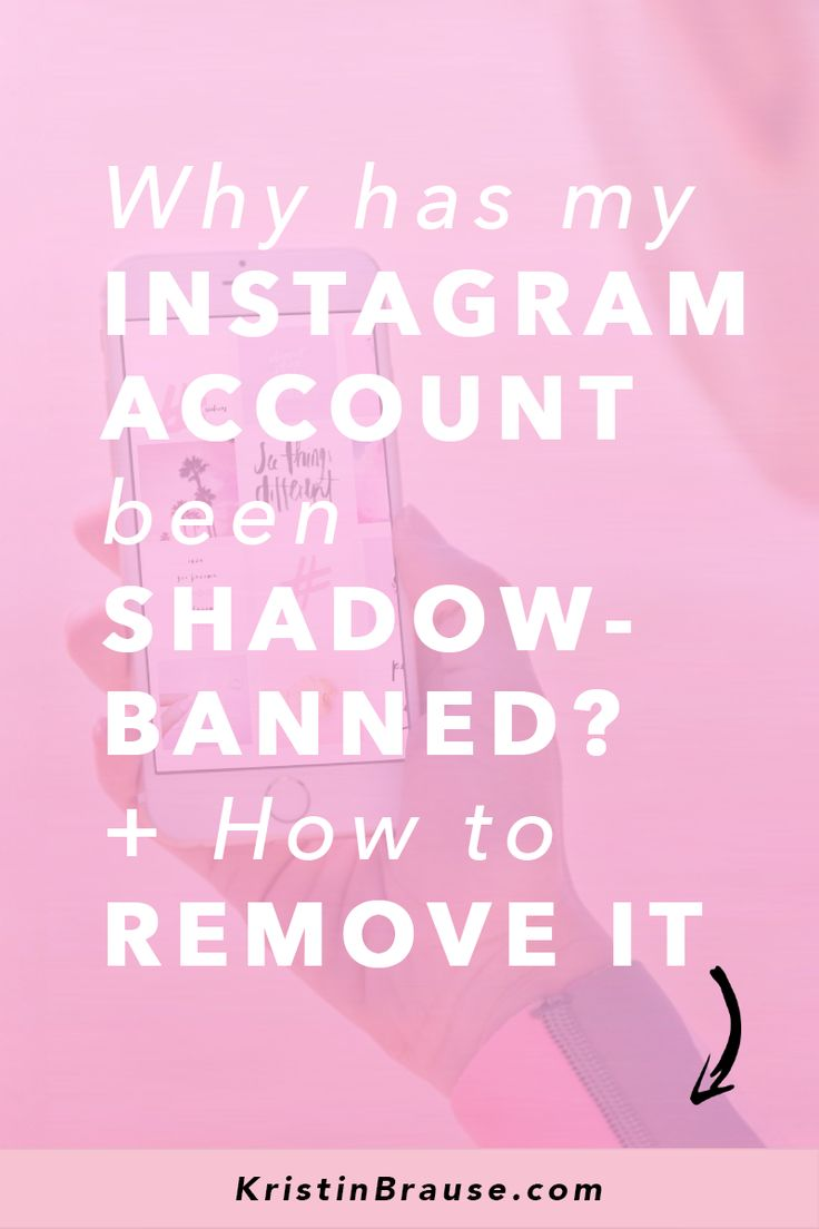 Why Has My Instagram Account Been Shadowbanned + How To Remove It