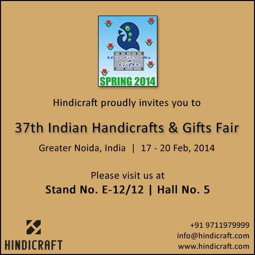 Hindicraft proudly invites you to INDIAN HANDICRAFTS & GIFTS FAIR (SPRING) 2014