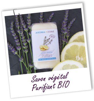Savon végétal BIO PURIFIANT Aroma-Zone