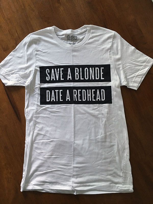 White tee with soft front print. Super soft and comfortable shirt! Whether you're a redhead or a redhead lover, this is a statement we can all agree on.