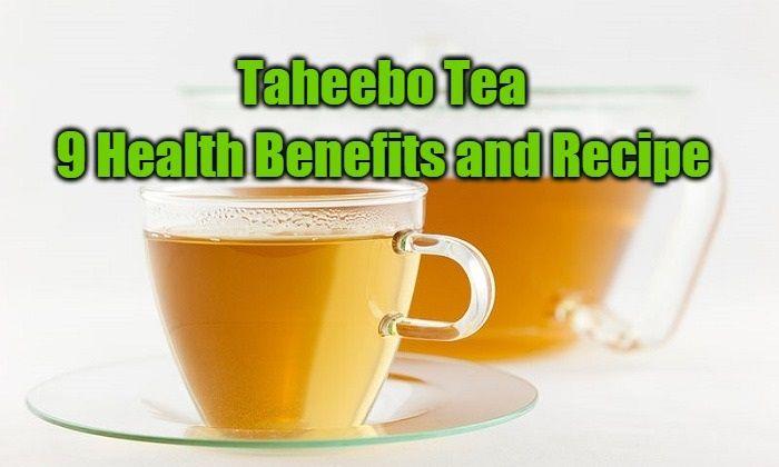 9 Health Benefits of Taheebo Tea and Recipe
