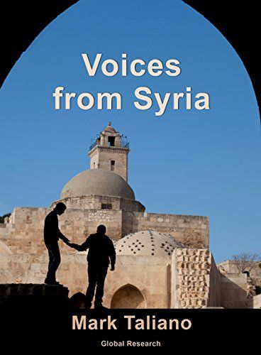 Voices from Syria by Mark Taliano https://www.amazon.com/dp/0987938916/ref=cm_sw_r_pi_dp_x_g.q2zb0YGF2JH