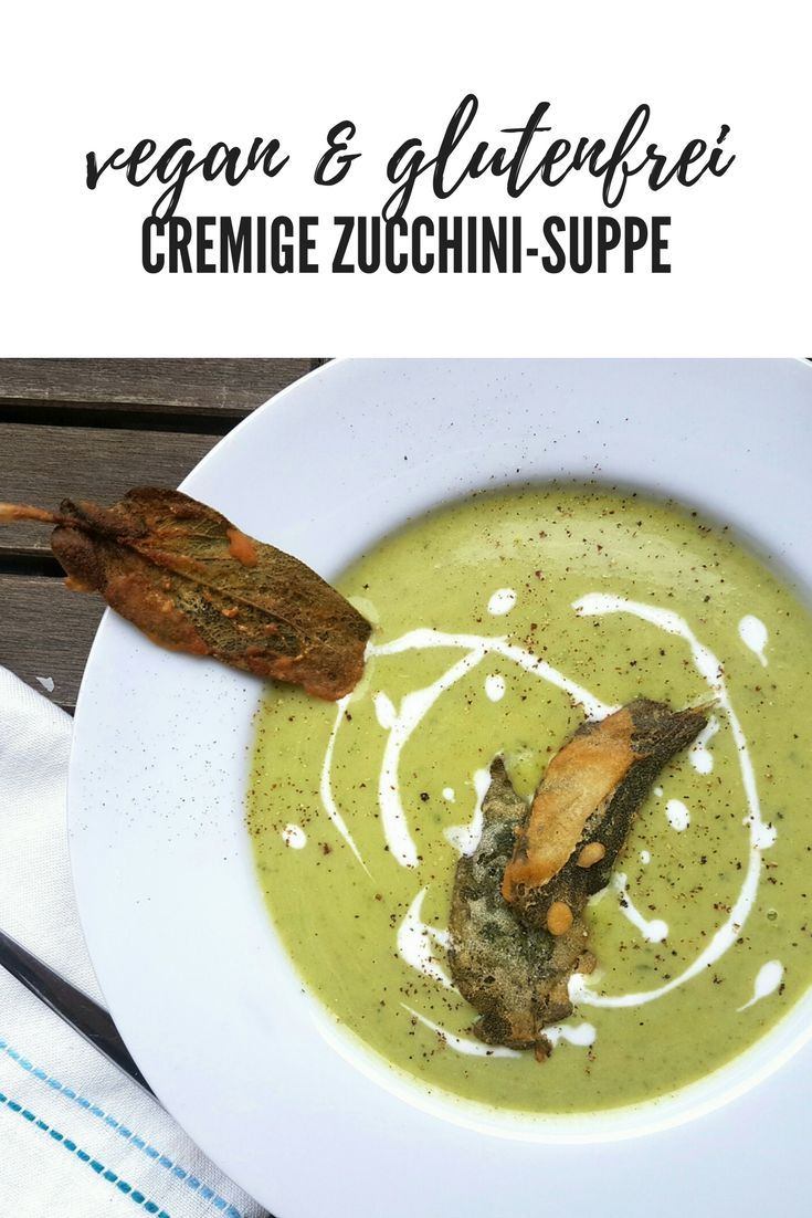 Cremige Zucchinisuppe mit Kokosmilch #vegan #glutenfrei
