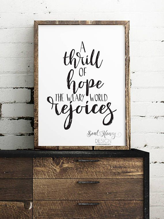 A Thrill of Hope A Weary World Rejoices | Christian Christmas Print | Oh Holy Night | Printable Quote | Instant Artwork | Christmas printable | Christmas print | Christmas song artwork | Christmas artwork | Holiday decor