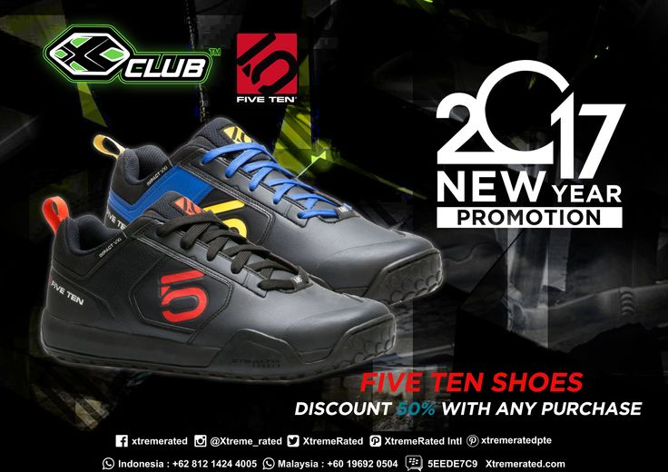 2017 New Year Promotion FIVE TEN Shoes Discount 50% with any purchase Available now in all XCLUB leading stores  *Except Freerider  #xtremerated #xclub #fiveten #shoes #adventure #extremesports #outdoor #bike #mtb #downhill #dirtbike #gravity