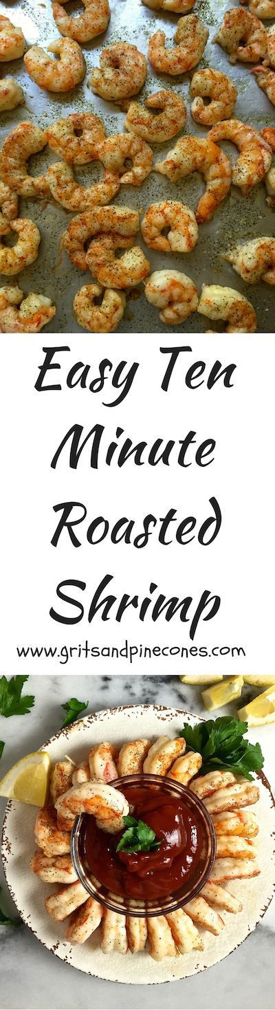 Easy Ten Minute Roasted Shrimp are perfect served cold or hot as a party appetizer, they can also be used to make an amazing shrimp cocktail. via @http://www.pinterest.com/gritspinecones/