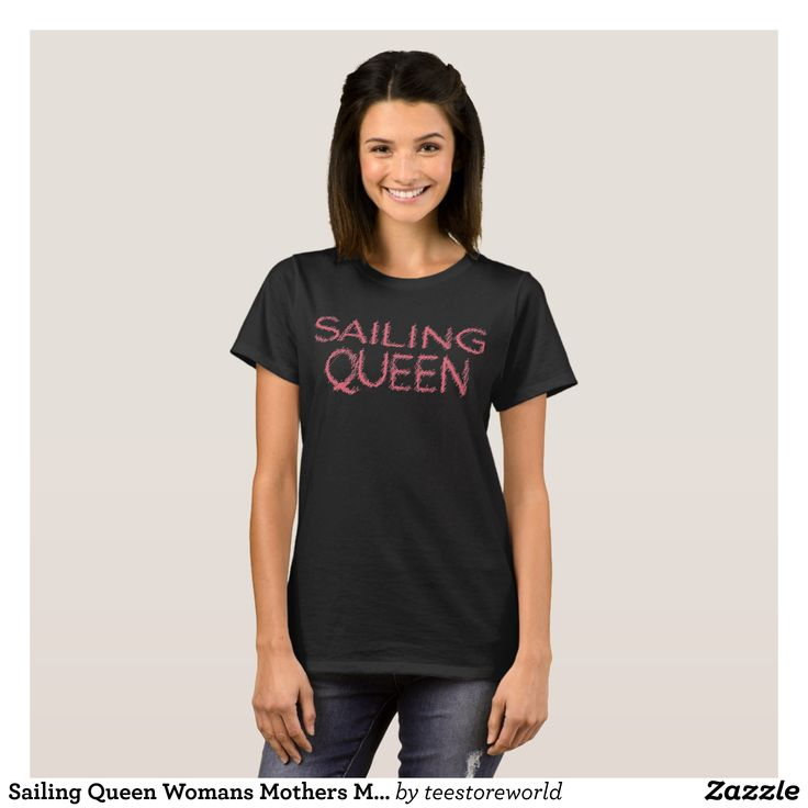 Sailing Queen Womans Mothers Mom Day T-Shirt - Fashionable Women's Shirts By Creative Talented Graphic Designers - #shirts #tshirts #fashion #apparel #clothes #clothing #design #designer #fashiondesigner #style #trends #bargain #sale #shopping - Comfy casual and loose fitting long-sleeve heavyweight shirt is stylish and warm addition to anyone's wardrobe - This design is made from 6.0 oz pre-shrunk 100% cotton it wears well on anyone - The garment is double-needle stitched at the bottom and…