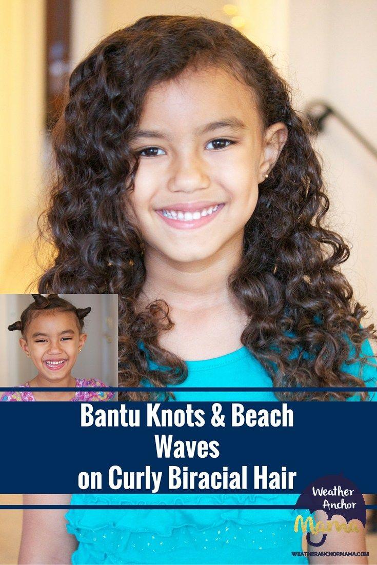 Chris hyndman hair piece - Bantu Knots And Beach Waves On Curly Biracial Hair