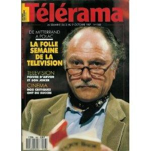 Télérama - n°1968 - 30/09/1987 - Michel Polac : La folle semaine de la télévision / Photo d' Alain Denize [magazine mis en vente par Presse-Mémoire]