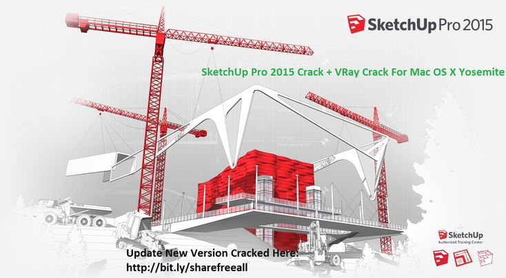 SketchUp Pro 2015 15.3.329 2015   VRay Full Serial Crack For Mac OS X