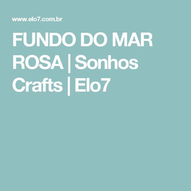 FUNDO DO MAR ROSA   Sonhos Crafts   Elo7