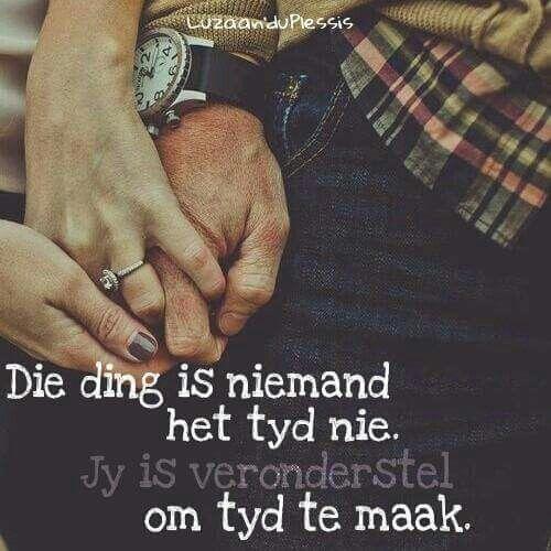 Maak tyd... #Afrikaans #time