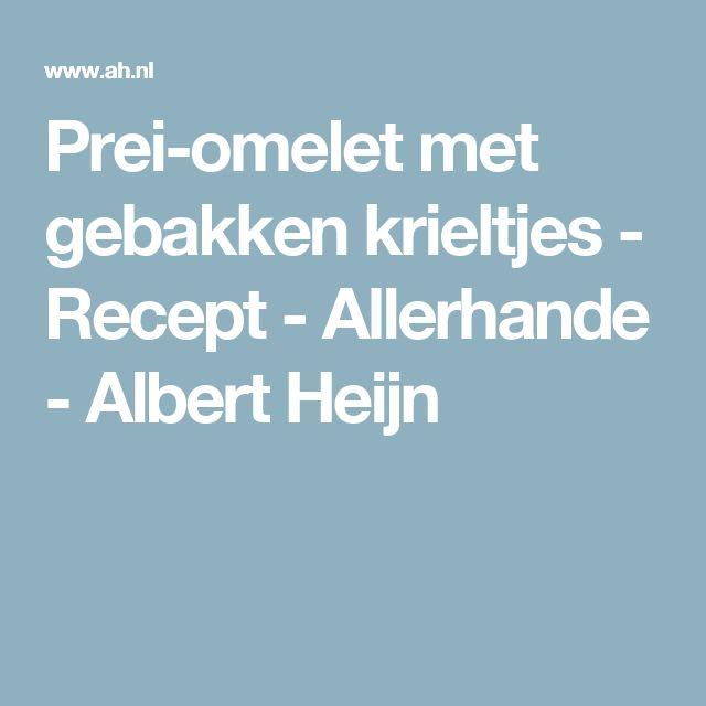 Prei-omelet met gebakken krieltjes - Recept - Allerhande - Albert Heijn