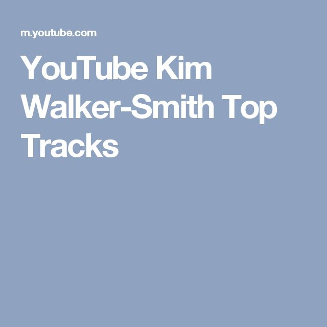 YouTube Kim Walker-Smith Top Tracks