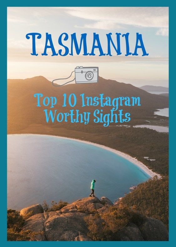 """Top 10 Most Instagram Worthy Sights in Tasmania"" - Travel. Wanderlust. Wineglass Bay. Cradle Mountain. Russell Falls, Bruny Island. Kitchen Hut. Bay of Fires. www.reneeroaming.com"