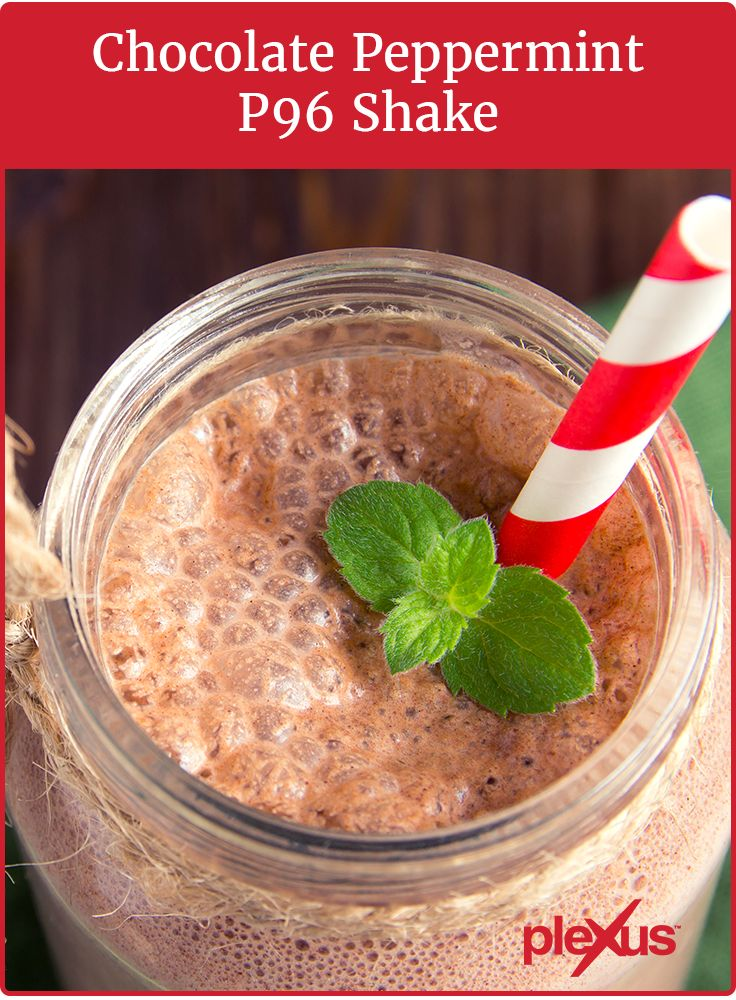 Plexus 96® Chocolate Peppermint Protein Shake  Ingredients 1 packet Plexus 96 Chocolate 8 ounces almond milk (substitute for preferred milk type) 2 tablespoons unsweetened dark cocoa powder ½ teaspoon peppermint extract 6 ice cubes  Directions Add all ingredients to blender. Blend until smooth. Microwave for a hot treat.