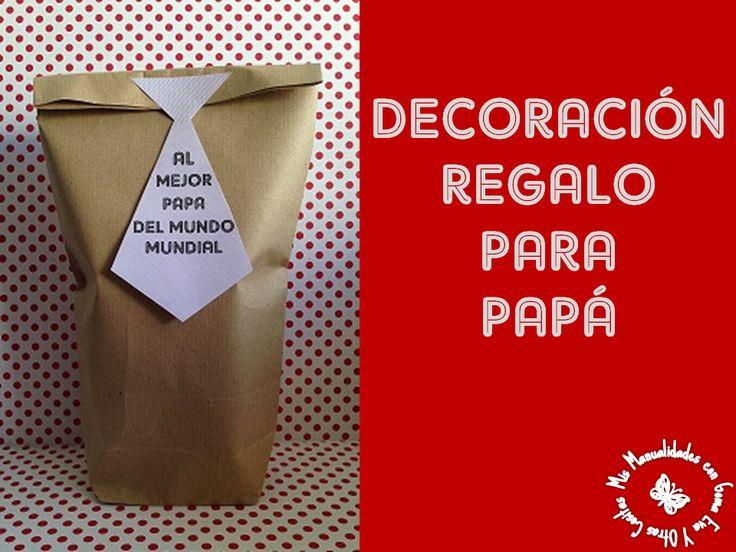 Decoraci n regalo para pap http manualidadescongomaeva - Que le regalo a mi papa ...